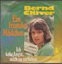 """7"""" Bernd Clüver Ein fremdes Mädchen / Ich habe Angst 70`s Schlager Hansa"""