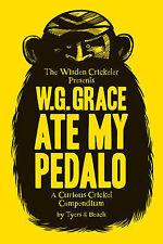 W.G. Grace Ate My Pedalo, Alan Tyers