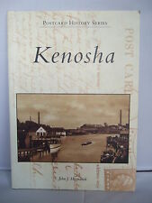 Kenosha - Postcard History by John J Hosmanek - Illustrated 2005