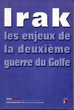 IRAK LES ENJEUX DE LA DEUXIEME GUERRE DU GOLFE   ETUDES MARXISTES N° 60