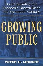 Growing Public: Social Spending and Economic Growth since the Eighteen-ExLibrary
