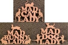 mdf  wooden  Mad cat/dog/bunny/ lady /shape /  sign / stencil
