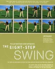 The Eight Step Swing: The Top Selling Swing System that has Revolution-ExLibrary