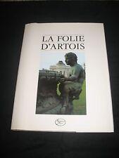 LIVRE LA FOLIE D ARTOIS  1988