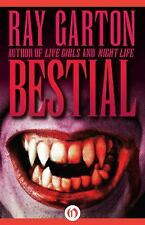 Bestial by Ray Garton (2014, Paperback)