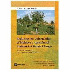 Reducing the Vulnerability of Moldova's Agricultural Systems to Climate Change: