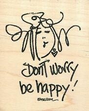 Don't Worry Be Happy  EM7303  American Art Rubber Stamp  w/m  Free Shipping  NEW