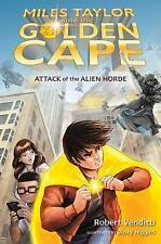 Attack of the Alien Horde (Miles Taylor and the Golden Cape)-ExLibrary