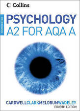 Psychology for A2 Level for AQA (A) by Mike Cardwell, Claire Meldrum, Liz...