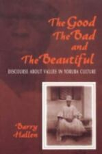 The Good, the Bad, and the Beautiful: Discourse about Values in Yoruba Culture