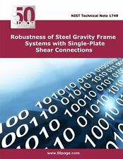 Robustness of Steel Gravity Frame Systems with Single-Plate Shear Connections...