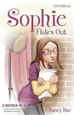 Faithgirlz: Sophie Flakes Out by Nancy Rue (2013, Paperback)