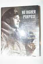 No Higher Purpose: Official Operational History of the RCN Reference Book