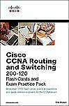 Flash Cards and Exam Practice Packs: Cisco CCNA Routing and Switching 200-120...