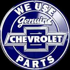 "CHEVROLET WE USE GENUINE PARTS 12"" ROUND METAL TIN EMBOSSED RETRO SIGN LOGO"