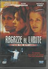 Ragazze al limite. Beyond the city limits (2002) DVD