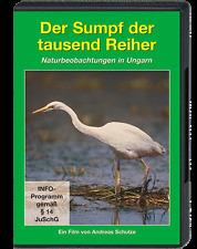 Der Sumpf der tausend Reiher, Naturbeobachtungen in Ungarn (Tokaj/Theiß; Schulze