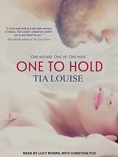 One to Hold: One to Hold 1 by Tia Louise (2014, MP3 CD, Unabridged)