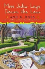 Miss Julia Lays down the Law by Ann B. Ross (2015, Hardcover)