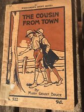 THE COUSIN FROM TOWN By Mary GRANT BRUCE Whitcombe's Story Books No 522