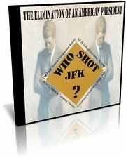 Who Shot JFK, The Elimination Of An American President on DVD, Videos & Reports