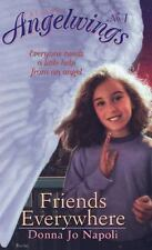 Angelwings Ser 1: Friends Everywhere by Donna Jo Napoli (1999, Paperback)