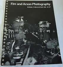 1969 Kodak FIRE & ARSON PHOTOGRAPHY publication no. M-67