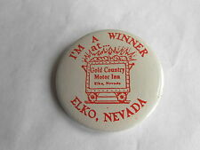 Vintage Elko Nevada Gold Country Motor Inn / Casino Advertising Pinback Button
