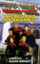 Starfleet Academy: The Best and the Brightest by Susan Wright (Hardback, 1998)