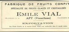 84 APT PUBLICITE FRUITS CONFITS EMILE VIAL 1926
