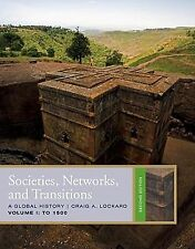 Societies, Networks, and Transitions, Volume 1: To 1500 (Available Titles Cour..