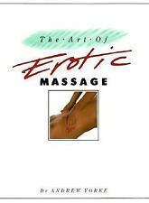 """The Art of Erotic Massage"" by Andrew Yorke~~Hard Cover"