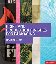 Print and Production Finishes for Packaging,Edward Denison,New Book mon000000503