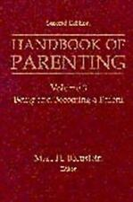 Handbook of Parenting, Second Edition: Volume 3: Being and Becoming A -ExLibrary
