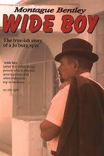 Wide Boy: The True-ish Story of a Jo'Burg Spiv,GOOD Bo