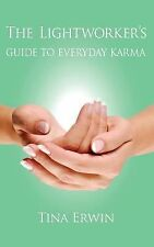 The Lightworker's Guide to Everyday Karma: A Karmic Savings and Loan Series Book