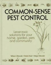 Common-Sense Pest Control: Least-Toxic Solutions for Home, Garden, Pets-Free Shi