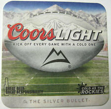 COORS LIGHT KICK OFF EVERY GAME w/ COLD ONE Coaster, MAT, Golden, COLORADO, 2013