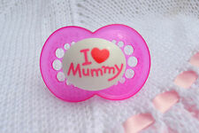 PJs  ❤️ I LOVE MUMMY ❤️ DUMMY PACIFIER + MAGNET or PUTTY FOR REBORN BABY DOLL