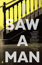 I Saw a Man, New, Sheers, Owen Book