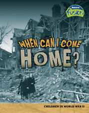 When Can I Come Home?: Children in World War II (Raintree Fusion: History) by S