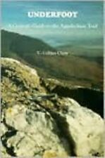 Underfoot : A Geologic Guide to the Appalachian Trail by V. Collins Chew...