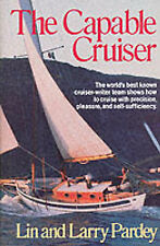 Capable Cruiser by Lin Pardey, Larry Pardey (Hardback, 1996)