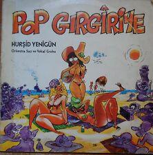turkish turkey LP-Hurşid Yenigün Orkestra Saz Ve Vokal Grubu – Pop Girgiriye
