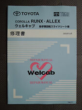 JDM TOYOTA COROLLA RUNX / ALLEX Welfare Assistive Vehicle Service Repair Manual