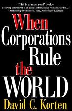 When Corporations Rule the World (Kumarian Press Books for a World Tha-ExLibrary