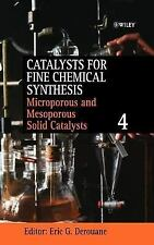 Catalysts for Fine Chemical Synthesis, Microporous and Mesoporous Soli-ExLibrary