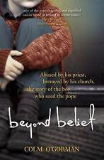 Beyond Belief: Abused by His Priest. Betrayed by His Church. The Story of the B…