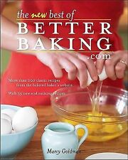The New Best of Betterbaking. Com : 200 Classic Recipes from the Beloved...