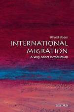 International Migration: A Very Short Introduction by Khalid Koser (Paperback, 2